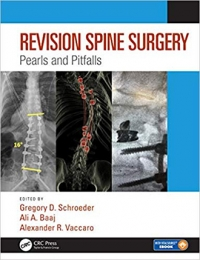 Revision Spine Surgery: Pearls and Pitfalls