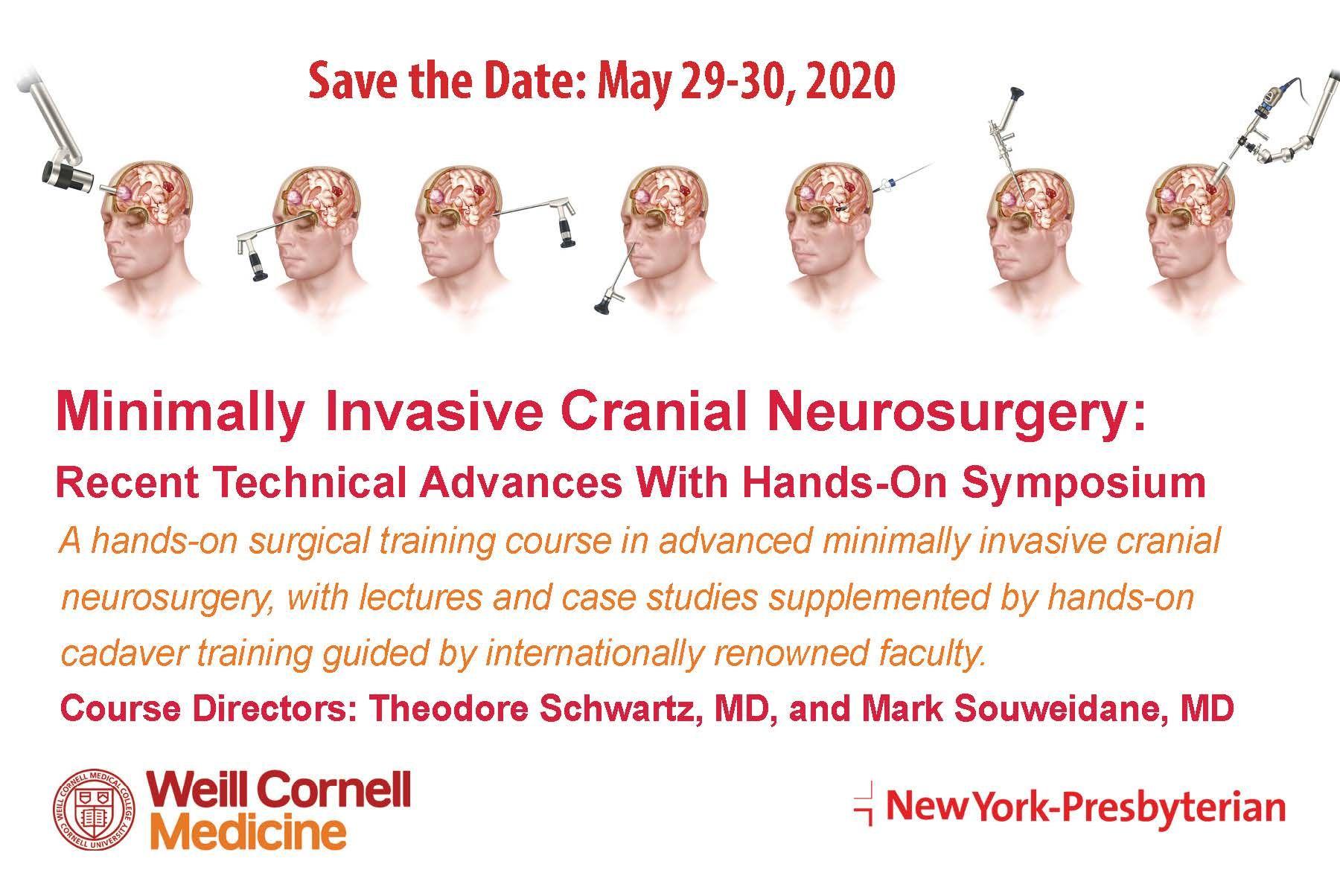 Minimally Invasive Cranial Neurosurgery CME - Weill Cornell