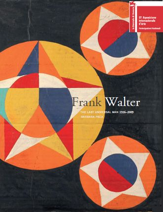 Frank Walter, The Last Universal Man, 1926-2009